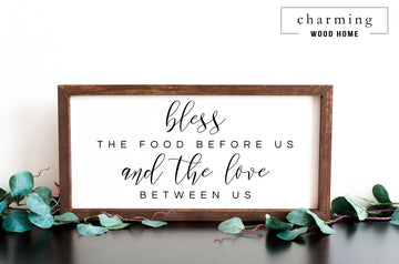 Bless the Food Before Us and the Love Between Us Painted Wood Sign - Charming Wood Home