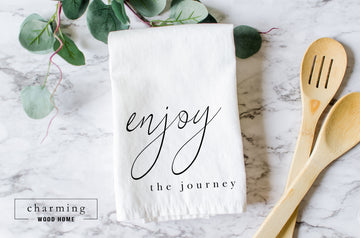 Enjoy the Journey Farmhouse Tea Towel - Charming Wood Home