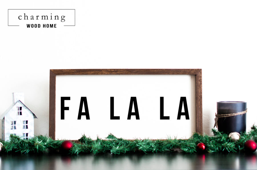 Fa La La Christmas Wood Sign - Charming Wood Home