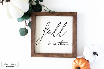 Fall is in the Air Painted Wood Sign - Charming Wood Home