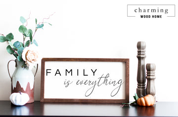 Family is Everything Painted Wood Sign - Charming Wood Home