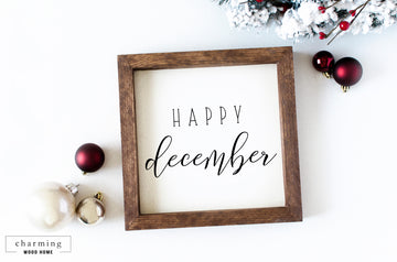 Happy December Wood Sign - Charming Wood Home