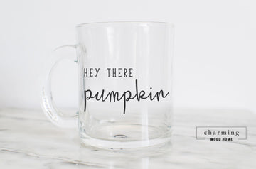 Hey There Pumpkin Glass Mug - Charming Wood Home