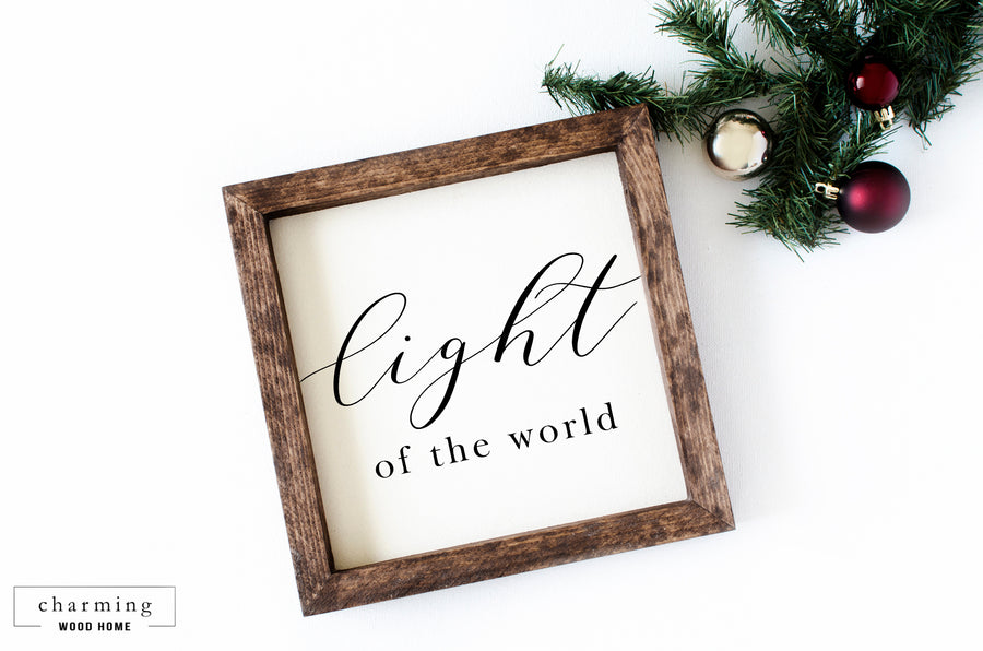 Light of the World Wood Sign - Charming Wood Home