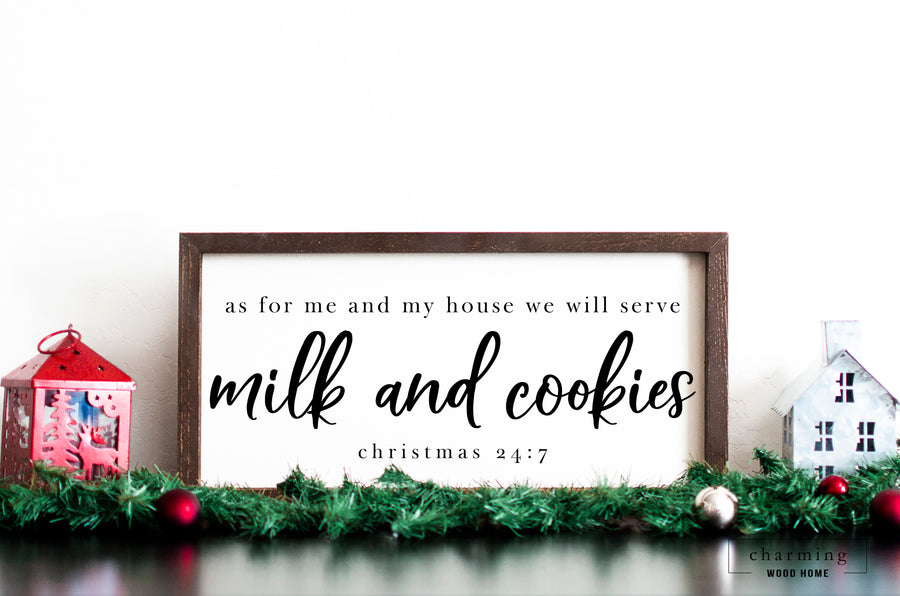 As For Me and My House We Will Serve Milk and Cookies Wood Sign - Charming Wood Home