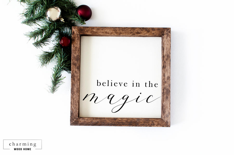 Believe in the Magic Holiday Wood Sign - Charming Wood Home