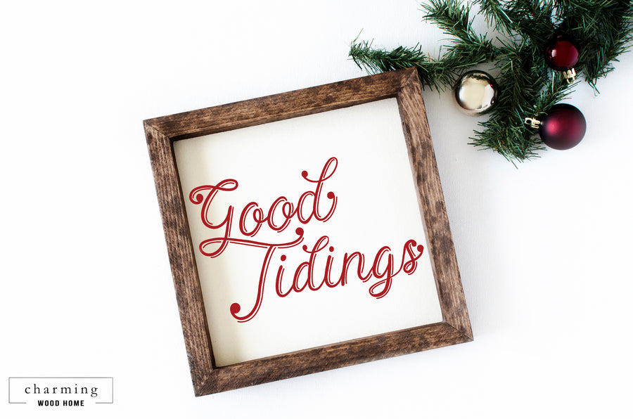 Good Tidings Wood Sign - Charming Wood Home