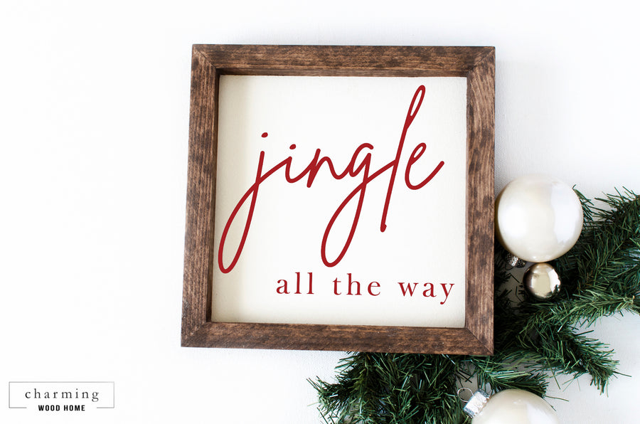 Jingle All The Way Wood Sign - Charming Wood Home
