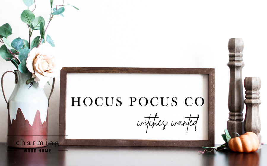 Hocus Pocus Co Witches Wanted Painted Wood Sign - Charming Wood Home