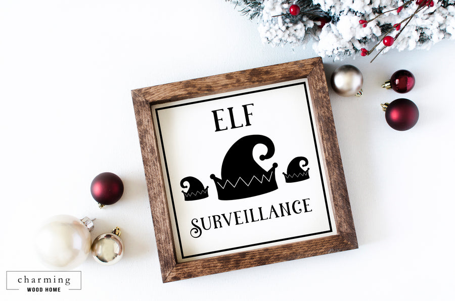 Elf Surveillance Wood Sign - Charming Wood Home