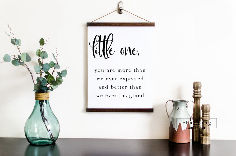 Little One You Are More Than We Ever Expected Hanging Canvas Sign - Charming Wood Home