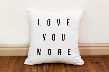Love You More Modern Pillow - Charming Wood Home