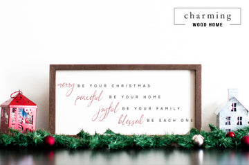 Merry Be Your Christmas Peaceful Be Your Home Wood Sign - Charming Wood Home