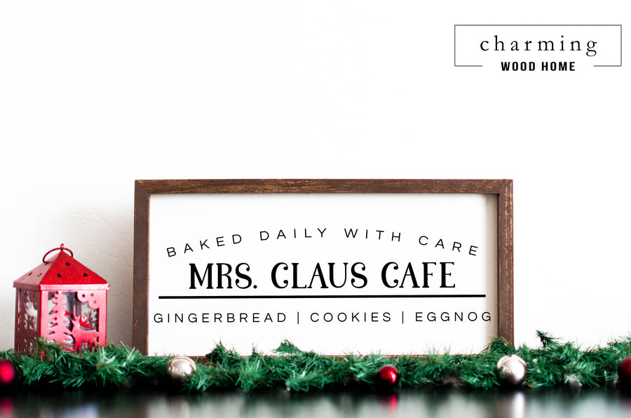 Mrs. Claus Cafe Kitchen Christmas Wood Sign - Charming Wood Home