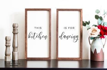 This Kitchen Is For Dancing Two Set Wood Sign Duo - Charming Wood Home