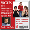 Success with Strong-Willed, Stubborn or Downright Defiant Kids - Webinar