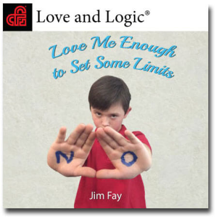 Love Me Enough To Set Some Limits - Audio