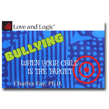 Bullying: When Your Child is the Target - Book