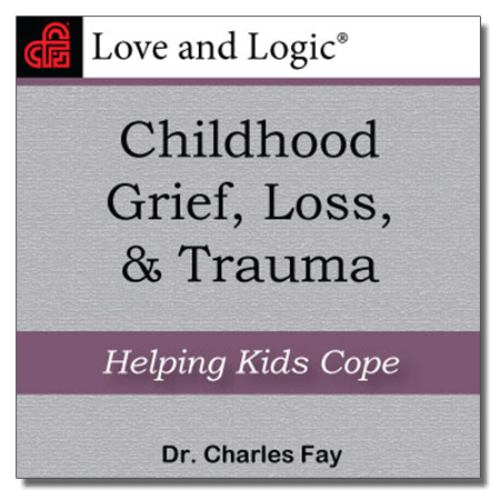 Childhood Grief, Loss, & Trauma - Audio