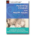 Parenting Children with Health Issues - Book