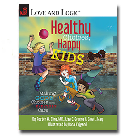 Healthy Choices, Happy Kids (Hardcover Book)
