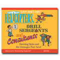 Helicopters, Drill Sergeants and Consultants - Book