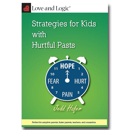 Love and Logic Strategies for Kids with Hurtful Pasts - DVD