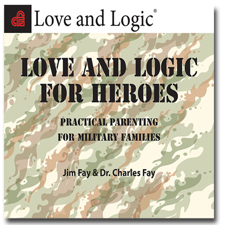 Love and Logic for Heroes - Streaming Audio