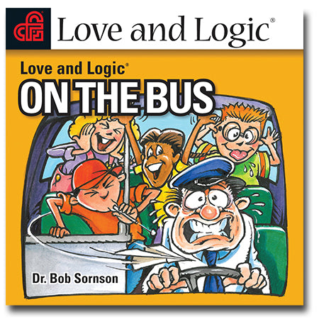 Love and Logic On The Bus - Streaming Audio