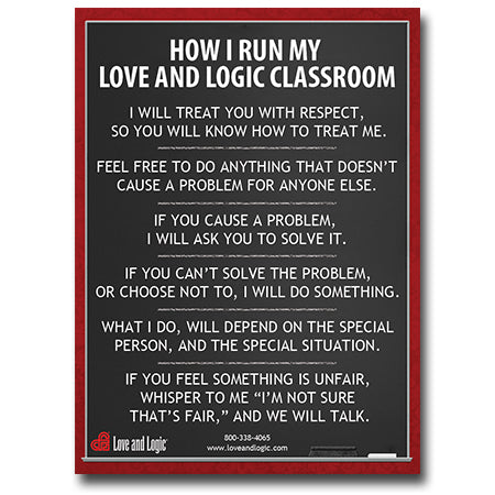 Love and Logic Classroom Poster
