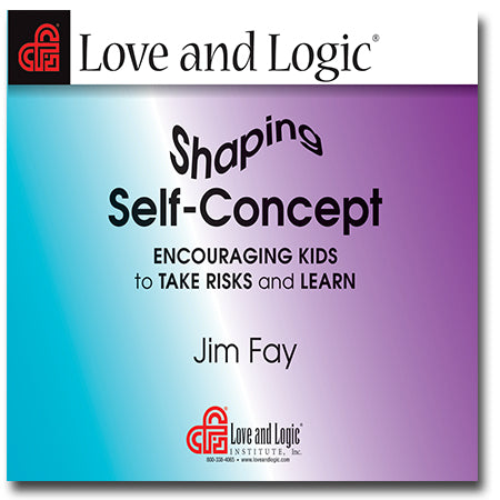 Shaping Self-Concept: Encouraging Kids to Take Risks and Learn - Audio