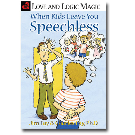 Love and Logic Magic When Kids Leave You Speechless - Book
