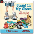 Stand in My Shoes: Kids Learning About Empathy - Book