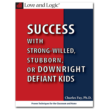 Success with Strong-Willed, Stubborn or Downright Defiant Kids - DVD