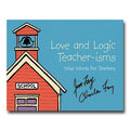 Love and Logic Teacher-isms - Book