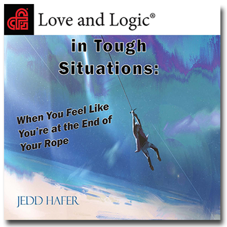 Love and Logic in Tough Situations - Audio