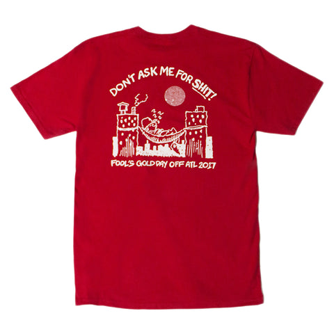 "Fool's Gold DAY OFF ""Don't Ask Me"" Tee - Red"