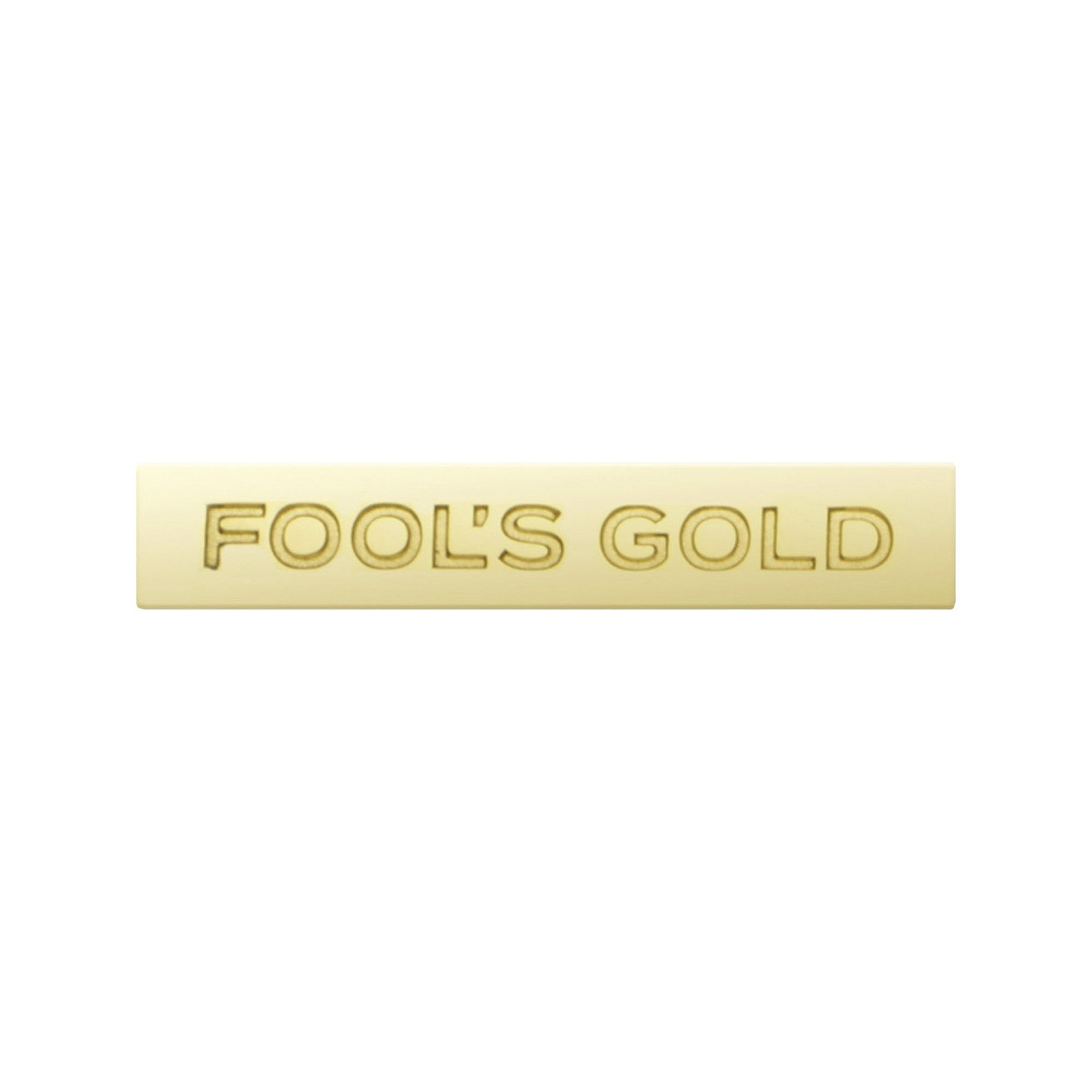 "Fool's Gold ""Spell Out"" Metal Pin"