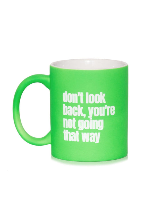 Don't Look Back Mug in Neon Green