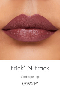 FRICK N' FRACK - Ultra Satin Lip