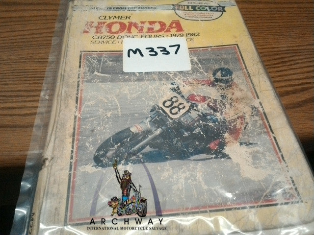 USED Clymer Service Repair Manual for 1979-82 Honda CB750 DOHC Fours  # M337