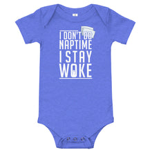 Load image into Gallery viewer, I Don't Do Naptime Baby Onesie