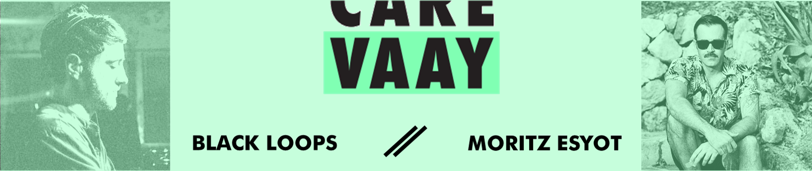 DJ Black Loops and DJ Moritz Esyot featured by VAAY