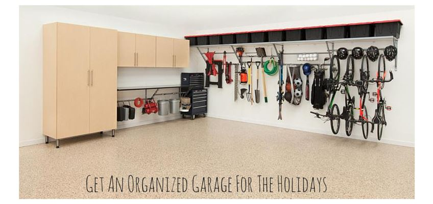 GET ORGANIZED GARAGE FOR THE HOLIDAYS