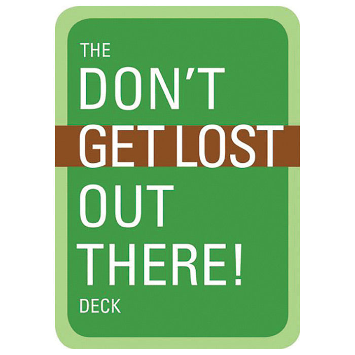 The Don't Get Lost Out There! Deck