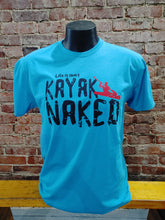 Load image into Gallery viewer, Carried Away Outfitters: Kayak Naked T-Shirt