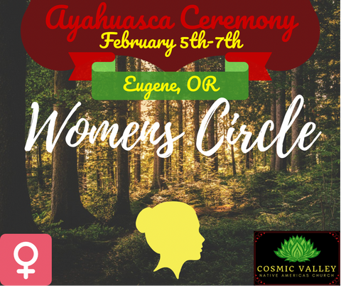 Eugene, OR: US Women's Ayahuasca Ceremony February 5th-7th 2021