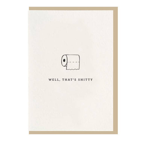 Well That's Shitty Greeting Card