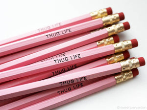 Thug Life Pencil Set