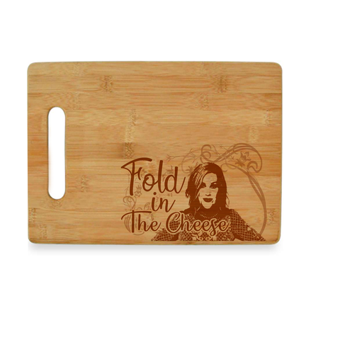 Moira Rose Schitt's Creek Fold In The Cheese Bamboo Cutting Board